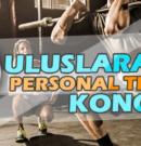 ULUSLARARASI PERSONAL TRAİNER KONGRESİ
